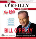 O'Reilly Factor For Kids, The