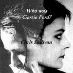 Who Was Gertie Ford?
