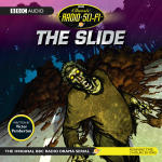 Classic Radio Sci-fi: The Slide