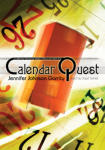 Calendar Quest: A 5,000 Year Trek through Western History with Father Time
