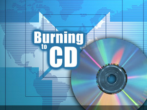 Burning CDs